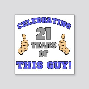 "Celebrating 21st Birthday F Square Sticker 3"" x 3"""