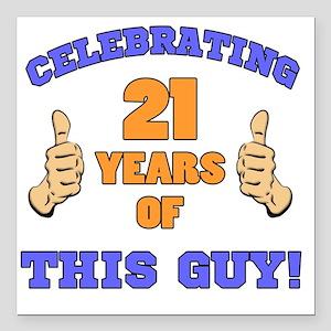 """Celebrating 21st Birthda Square Car Magnet 3"""" x 3"""""""