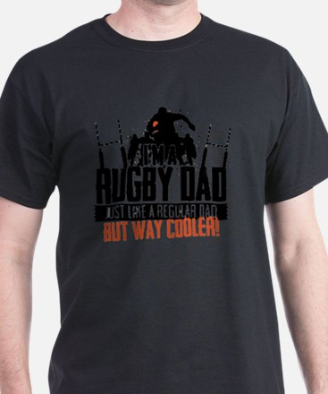 I'm A Rugby Dad, Just Like A Regular  T-Shirt