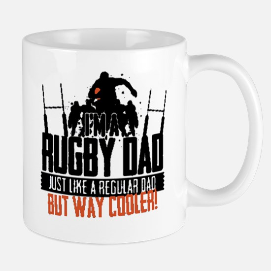 I'm A Rugby Dad, Just Like A Regular Da Mug