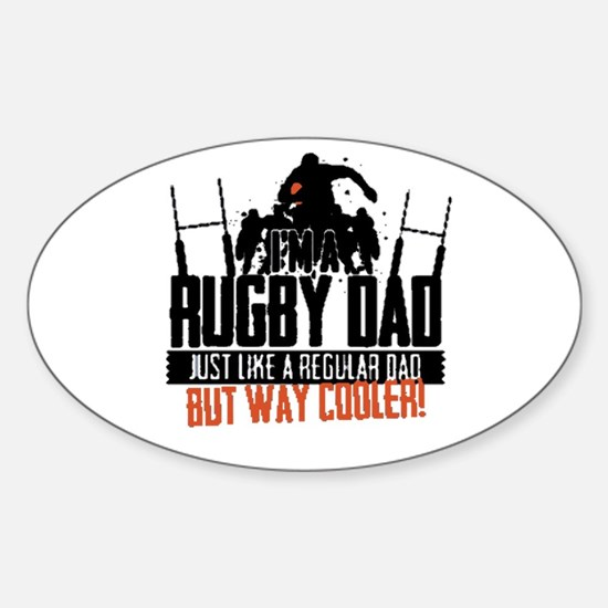 I'm A Rugby Dad, Just Like A Regular Dad B Decal