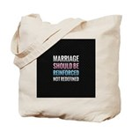 Marriage Should Be Reinforced Tote Bag