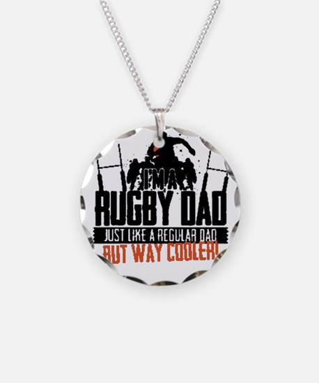 I'm A Rugby Dad, Just Like A Necklace