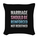 Marriage Should Be Reinforced Woven Throw Pillow