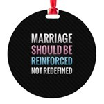 Marriage Should Be Reinforced Ornament