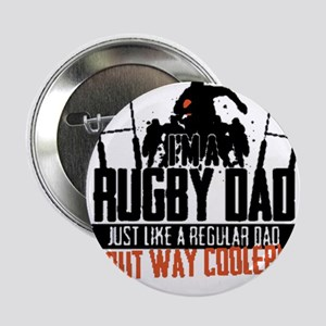 "I'm A Rugby Dad, Just Like A Regular 2.25"" Button"