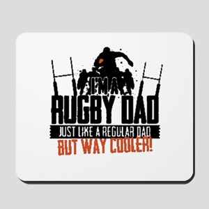 I'm A Rugby Dad, Just Like A Regular Dad Mousepad