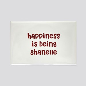 happiness is being Shanelle Rectangle Magnet
