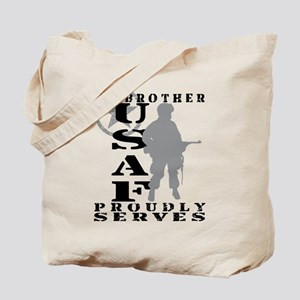 Bro Proudly Serves - USAF Tote Bag