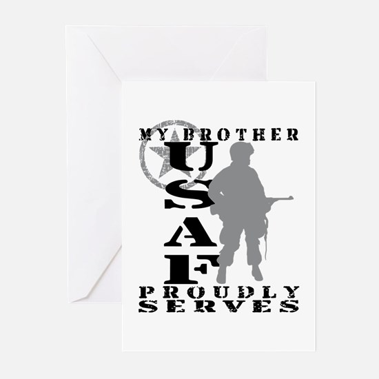 Bro Proudly Serves - USAF Greeting Cards (Pk of 10