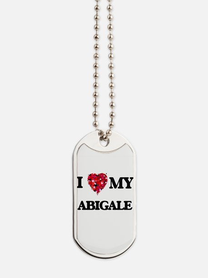 I love my Abigale Dog Tags