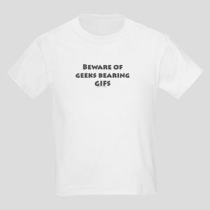 BEWARE OF GEEKS BEARING GIFS Kids Light T-Shirt