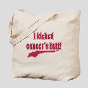 I Kicked Cancer's Butt! Tote Bag