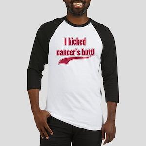 I Kicked Cancer's Butt! Baseball Jersey