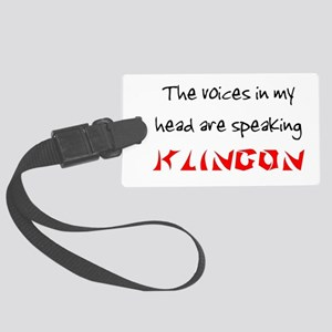 ARE SPEAKING KLINGON Large Luggage Tag