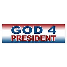 God 4 President Bumper Sticker