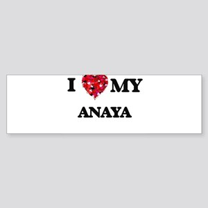 I love my Anaya Bumper Sticker