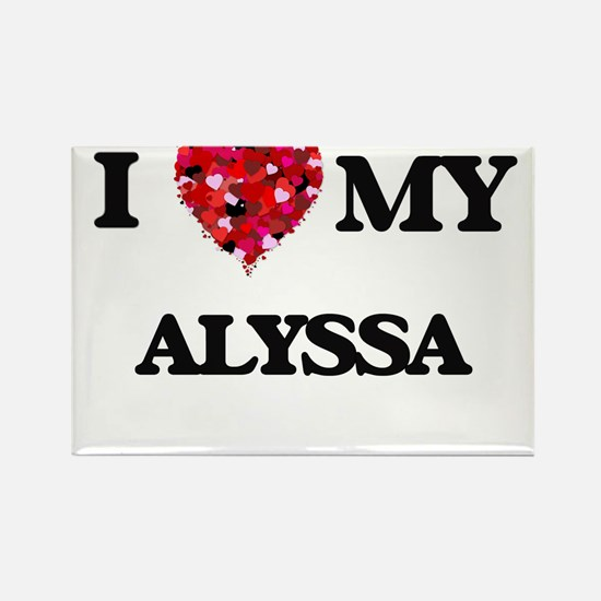 I love my Alyssa Magnets