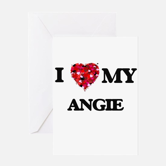 I love my Angie Greeting Cards