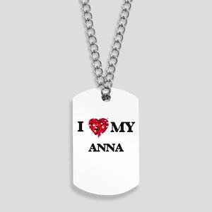 I love my Anna Dog Tags