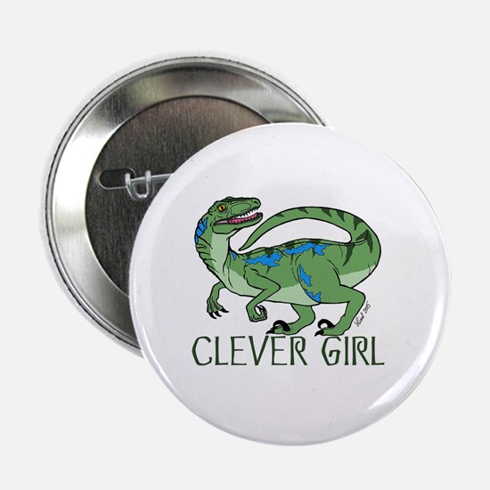 "Clever Girl 2.25"" Button"