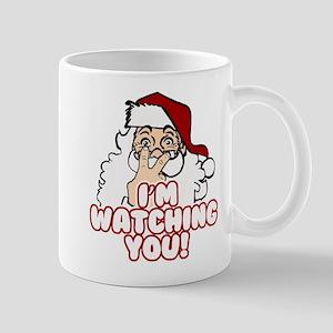 Santa Claus Is Watching You Mugs
