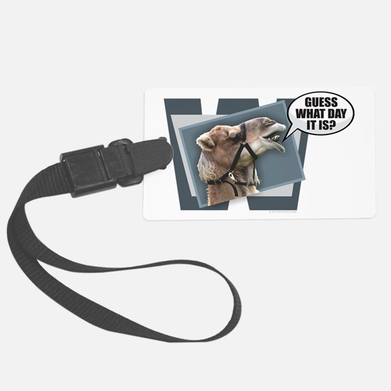 Cute Hump day Luggage Tag