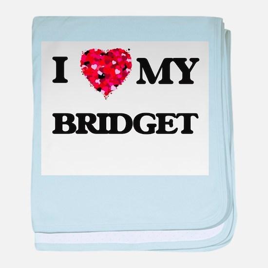 I love my Bridget baby blanket