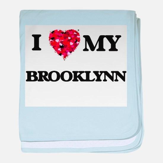 I love my Brooklynn baby blanket