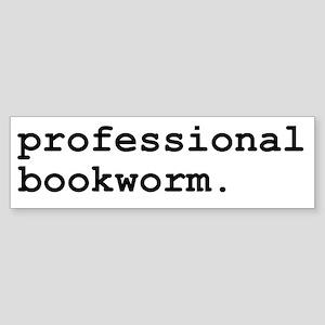 Professional Bookworm Bumper Sticker
