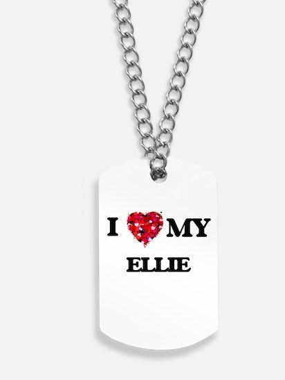 I love my Ellie Dog Tags