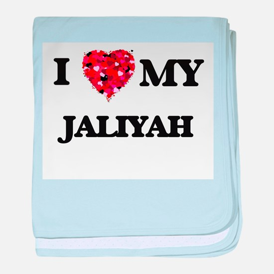 I love my Jaliyah baby blanket