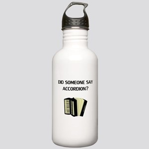 Did Someone Say Accordion? Water Bottle