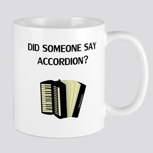 Did Someone Say Accordion? Mugs