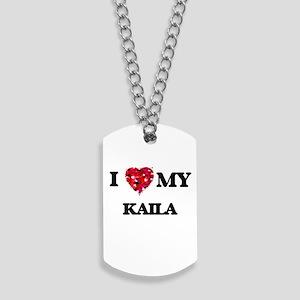 I love my Kaila Dog Tags