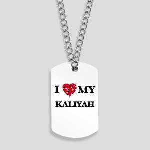 I love my Kaliyah Dog Tags