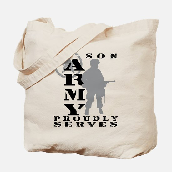 Son Proudly Serves - ARMY Tote Bag