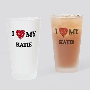 I love my Katie Drinking Glass