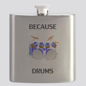 Because Drums Flask