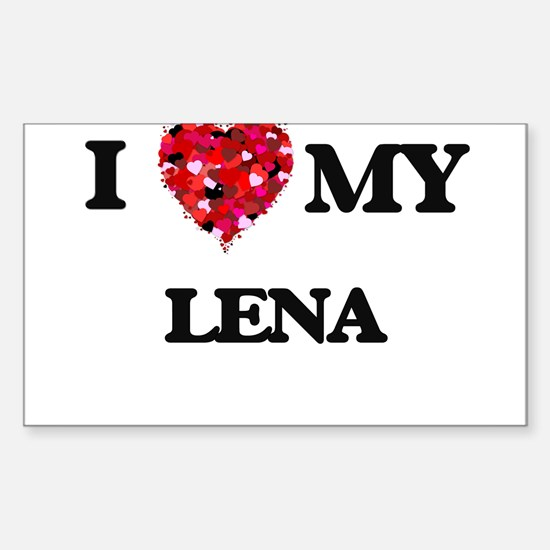I love my Lena Decal