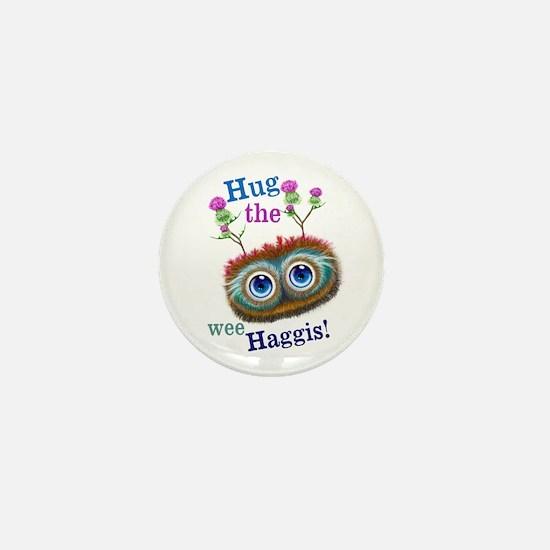 Hug The Wee Haggis Mini Button