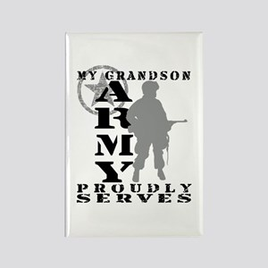 Grandson Proudly Serves - ARMY Rectangle Magnet
