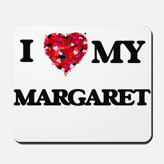 I love my Margaret Mousepad