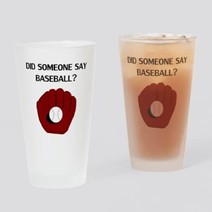 Did Someone Say Baseball? Drinking Glass