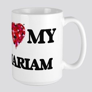 I love my Mariam Mugs