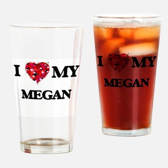 I love my Megan Drinking Glass