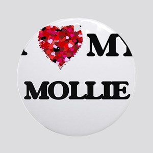 I love my Mollie Ornament (Round)