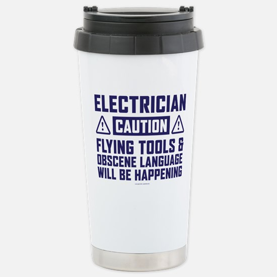 Caution Electrician Stainless Steel Travel Mug