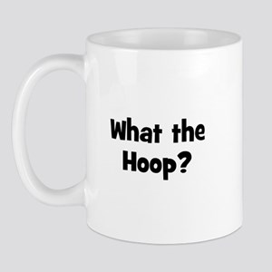 What the Hoop? Mug
