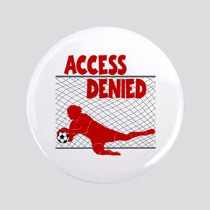 ACCESS DENIED Button